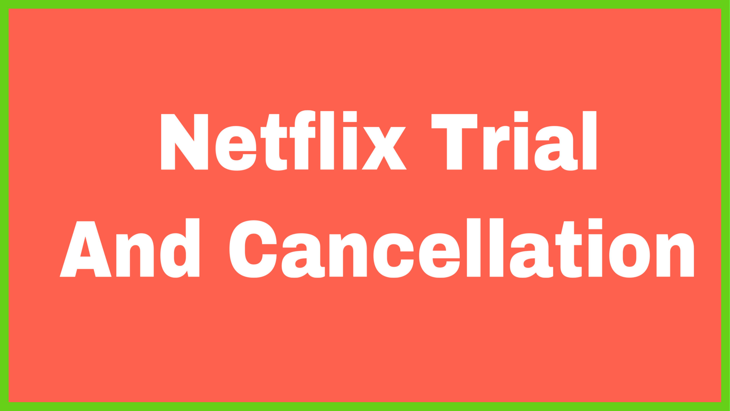 Netflix trial